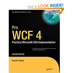 Pro WCF 4: Practical Microsoft SOA Implementation 2nd Edition
