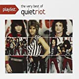 Playlist: The Very Best of Quiet Riot