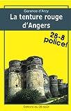 LA TENTURE ROUGE D'ANGERS (Diane Garlier enquête t. 1)