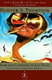 Hunter S. Thompson Fear and Loathing in Las Vegas (Modern Library)