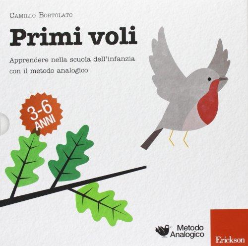 Primi voli Apprendere nella scuola dell'infanzia con il metodo analogico PDF