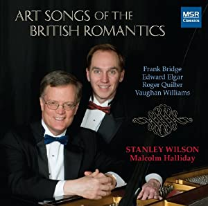Art Songs of the British Romantics: Frank Bridge, Edward Elgar, Roger Quilter and Ralph Vaughan Williams