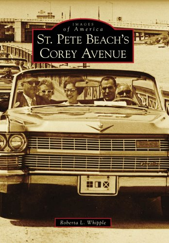 St. Pete Beach's Corey Avenue (Images of America) (Images of America (Arcadia Publishing))