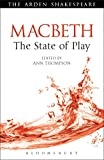 img - for Macbeth: The State of Play (Arden Shakespeare State of Play) book / textbook / text book