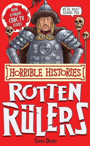 Terry Deary - Horrible Histories Special: Rotten Rulers