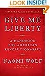 Give Me Liberty: A Handbook for Ameri...