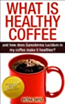 What is Healthy Coffee, and how does...