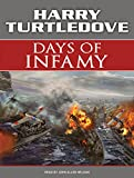 Days of Infamy: A Novel of Alternate History