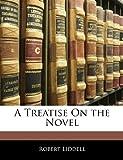 A Treatise On the Novel