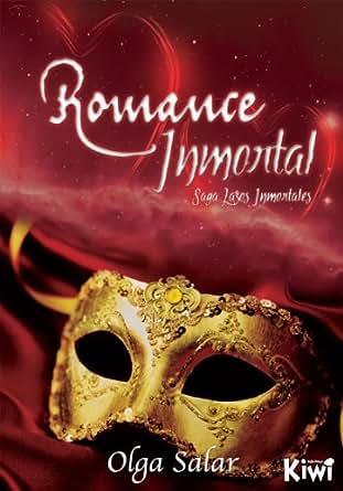 Amazon.com: Romance Inmortal (Lazos Inmortales nº 2) (Spanish Edition