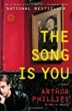 The Song Is You: A Novel (Random House Reader's Circle)