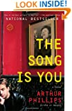 The Song Is You: A Novel (Random House Reader's Circle)