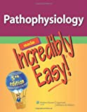 img - for By Lippincott - Pathophysiology Made Incredibly Easy! (Incredibly Easy! Series) (5th Revised edition) (4/25/12) book / textbook / text book