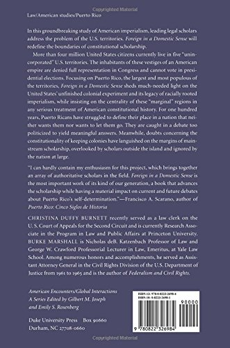 Foreign in a Domestic Sense PB: Puerto Rico, American Expansion, and the Constitution (American Encounters/Global Interactions)