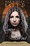 Temper The Wind (Days of the Judges) (Volume 1)