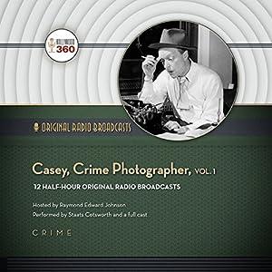 Casey, Crime Photographer, Vol. 1 Radio/TV Program