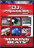 DJ-Producer: Making Beats