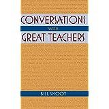 Conversations with Great Teachers ~ Bill Smoot