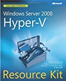 img - for Windows Server? 2008 Hyper-V(TM) Resource Kit 1 Pap/Cdr Edition by Larson, Robert, Carbone, Janique, Microsoft Windows Virtuali published by Microsoft Press (2009) book / textbook / text book