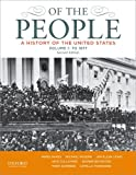 Of the People: A History of the United States, Volume 1: To 1877 (0199924678) by Oakes, James