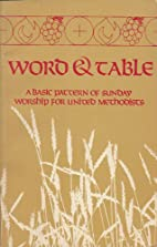 Word and Table: A Basic Pattern of Sunday…