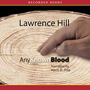 Any Known Blood | [Lawrence Hill]