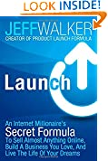 #3: Launch: An Internet Millionaire's Secret Formula To Sell Almost Anything Online, Build A Business You Love, And Live The Life Of Your Dreams