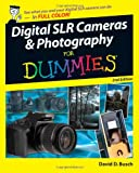 Digital SLR Cameras & Photography For Dummies (For Dummies (Lifestyles Paperback))