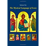 The Mystical Language of Icons ~ Solrunn Nes