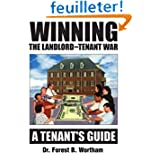 Winning The Landlord-Tenant War: A Tenants Guide