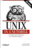 Unix in a Nutshell: System V Edition, 3rd Edition (In a Nutshell (O'Reilly)) (1565924274) by Robbins, Arnold