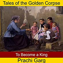 To Become a King Audiobook by Prachi Garg Narrated by John Hawkes