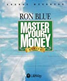 Master Your Money Series - Course Workbook (0767326180) by Ron Blue