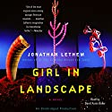 Girl in Landscape Audiobook by Jonathan Lethem Narrated by David Aaron Baker