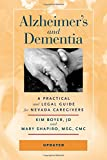 img - for Alzheimer s and Dementia: A Practical and Legal Guide for Nevada Caregivers book / textbook / text book