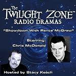 Showdown with Rance McGrew: The Twilight Zone Radio Dramas | Frederic Fox,Rod Serling