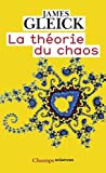 echange, troc James Gleick - La théorie du chaos : Vers une nouvelle science