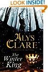 The Winter King: A Hawkenlye 13th Cen...