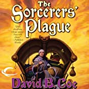 The Sorcerers' Plague: Blood of the Southlands, Book 1 | David B. Coe