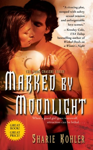 Marked by Moonlight (Moon Chasers), Sharie Kohler