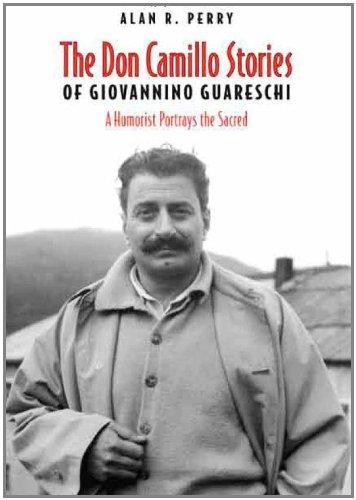 Don Camillo Stories of Giovannino Guareschi: A Humorist Potrays the Sacred (Toronto Italian Studies)