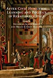 img - for After Civic Humanism: Learning and Politics in Renaissance Italy book / textbook / text book