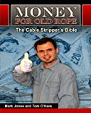 img - for Money for Old Rope- The Cable Stripper's Bible: How to make money recycling scrap copper wire and cable book / textbook / text book