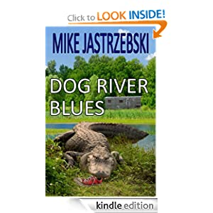 Dog River Blues (A Wes Darling Mystery)