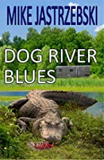 Dog River Blues (Wes Darling Book 2)