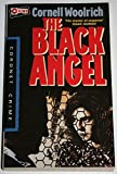 The Black Angel (Coronet Books) (0340506393) by Woolrich, Cornell