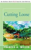 img - for Cutting Loose book / textbook / text book