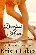 Barefoot Kisses: A Billionaire Love Story (The Kisses Series Book 7)