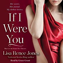 If I Were You Audiobook by Lisa Renee Jones Narrated by Grace Grant