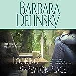 Looking for Peyton Place | Barbara Delinsky
